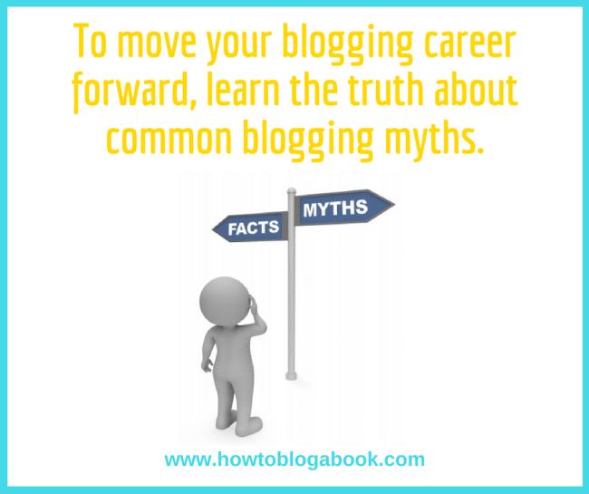 Dispell common blogging myths