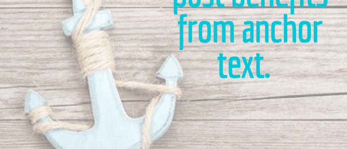 The Best Ways to Use Anchor Texts for Better Blog SEO