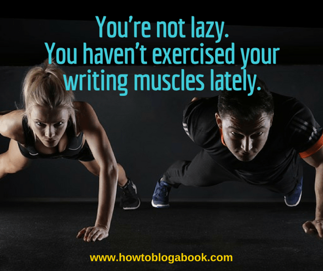 exercise your writing muscles