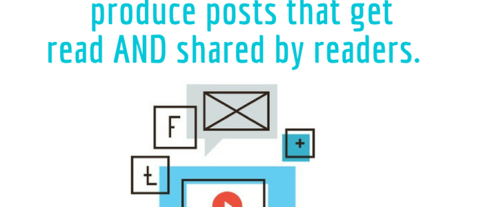 How to Write a Blog Post Your Readers Share
