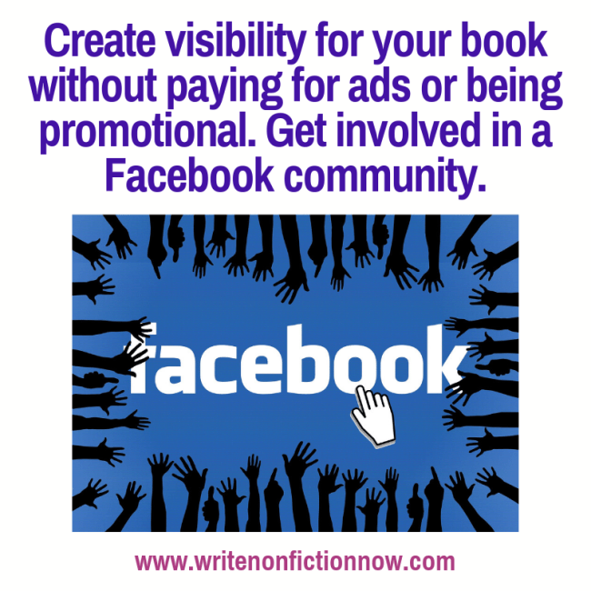 YOu can promote your nonfiction book on Facebook - free - by sharing your blog posts in groups or communities.