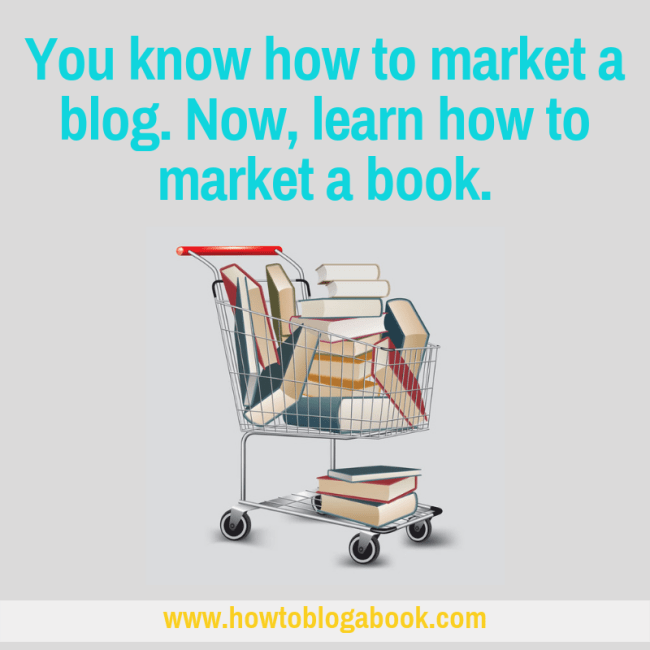 how bloggers marekt a book--book marketing for bloggers