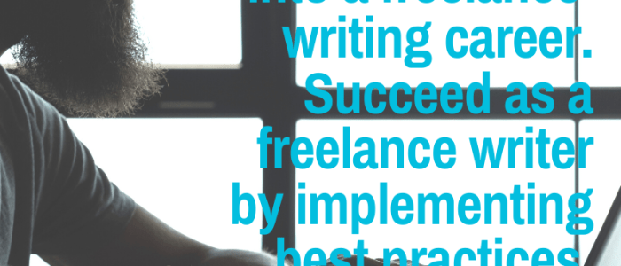Best Practices for Freelance Bloggers and Writers
