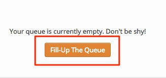 Screenshot showing the button to fill up the queue