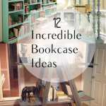 12 Incredible Bookcase Ideas How To Build I