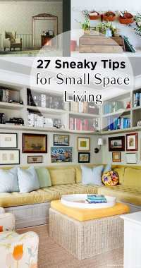 27 Sneaky Tips for Small Space Living - Page 23 of 28 ...