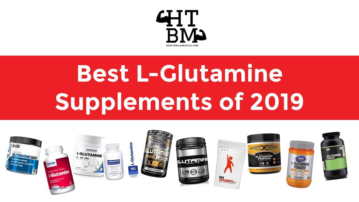 Best L-Glutamine Supplements of 2019-01
