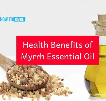 Health Benefits of Myrrh Essential Oils