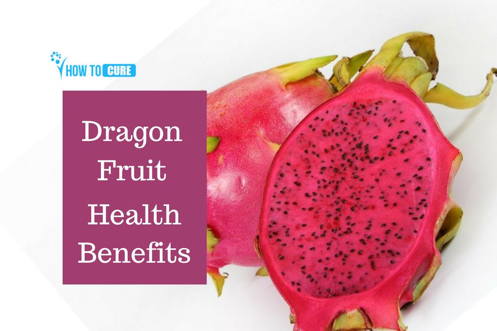 Dragon Fruit health benefit