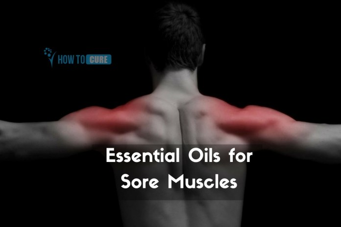 essential oils for sore muscles