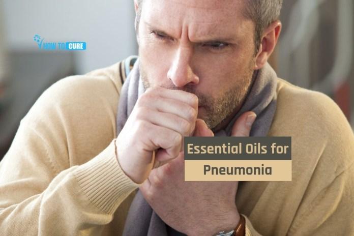 essential oils for pneumonia