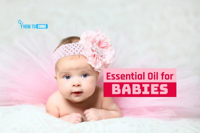 essential oil for babies
