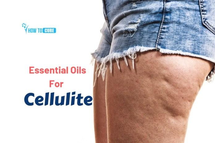 essential oils for cellulite