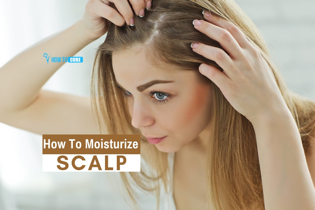 How to moisturize scalp