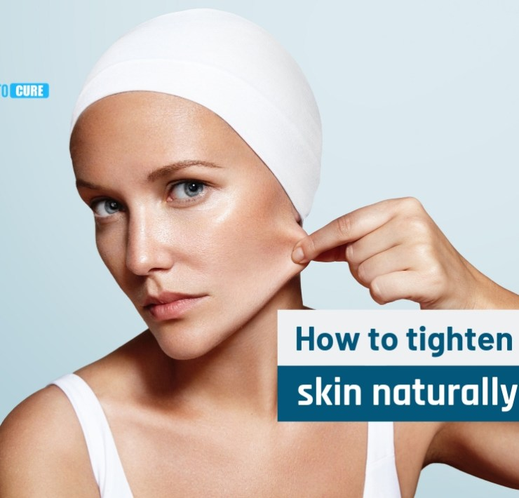 how to tighten skin naturally