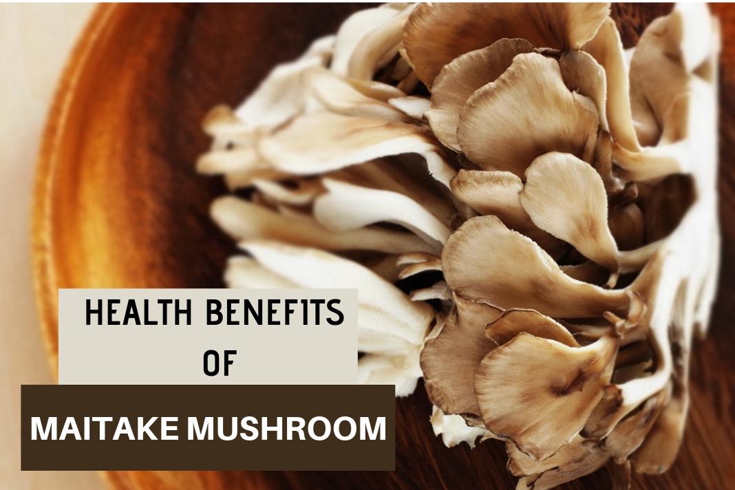 health benefits of maitake mushroom