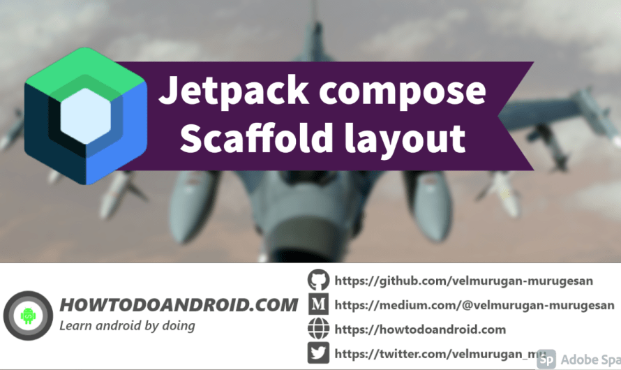Getting started with jetpack compose – Scaffold layout
