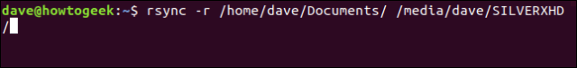 rsync -r / home / dave / Documents / / media / dave / SILVERXHD / in a terminal window