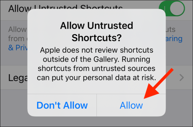 Tap Allow to allow unreliable shortcuts to run on your device