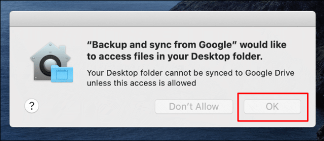 Click OK to allow backup and synchronization access to desktop files