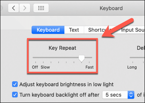 Move the Key Repeat slider up and down to affect the repeat speed of your Mac keyboard