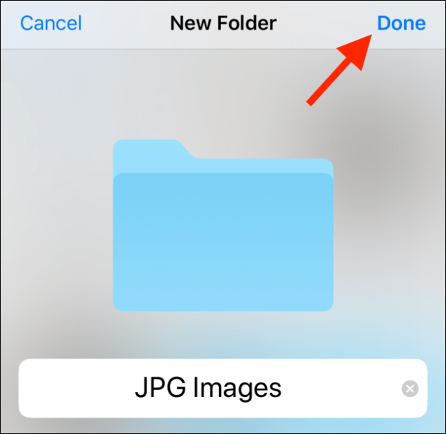 Create a folder name and tap Done