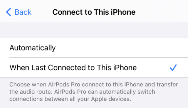 "Selecting ""When Last Connected to This iPhone"" for AirPods."