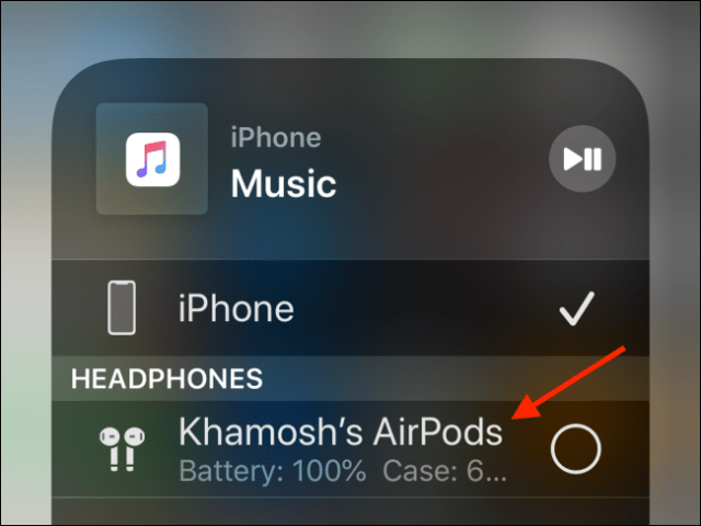 Choose your AirPods to connect to it