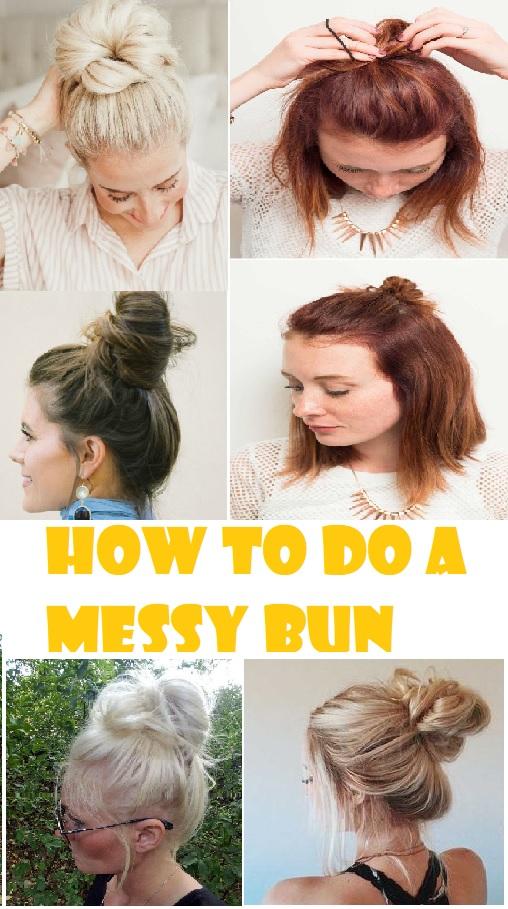 How to do a messy bun