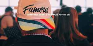 IELTS writing essay fame