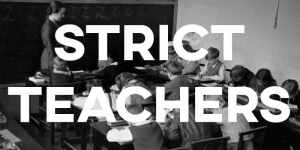 IELTS Essay: Strict Teachers