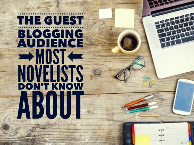 Guest blogging audiences novelists don't know about #h2e