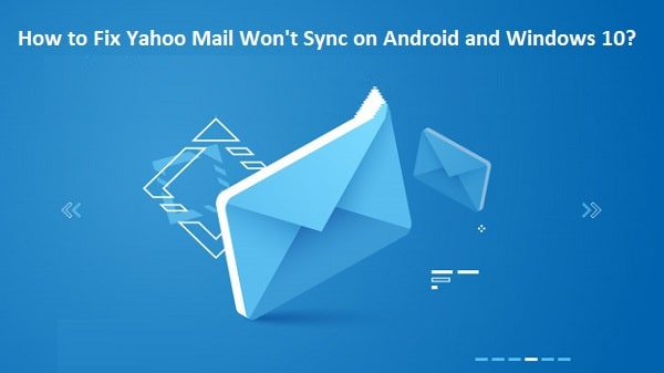 yahoo mail not syncing