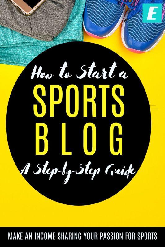 How to Start a Sports Blog - Pinterest Pin