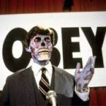 "The Movie: ""They Live"" Has More Truth in it Than Fiction"