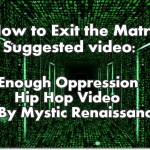 Video: Enough Oppression – Mystic Renaissance