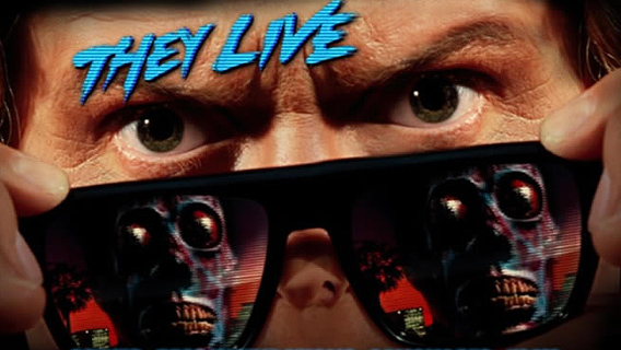 'They Live', The Weird Movie With A Powerful Message