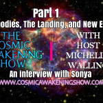 Lightbodies, The Landing, And New Earth With Sonya Part 1