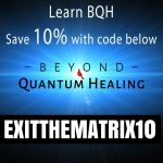 Get 10% Off BQH-Beyond Quantum Healing Classes