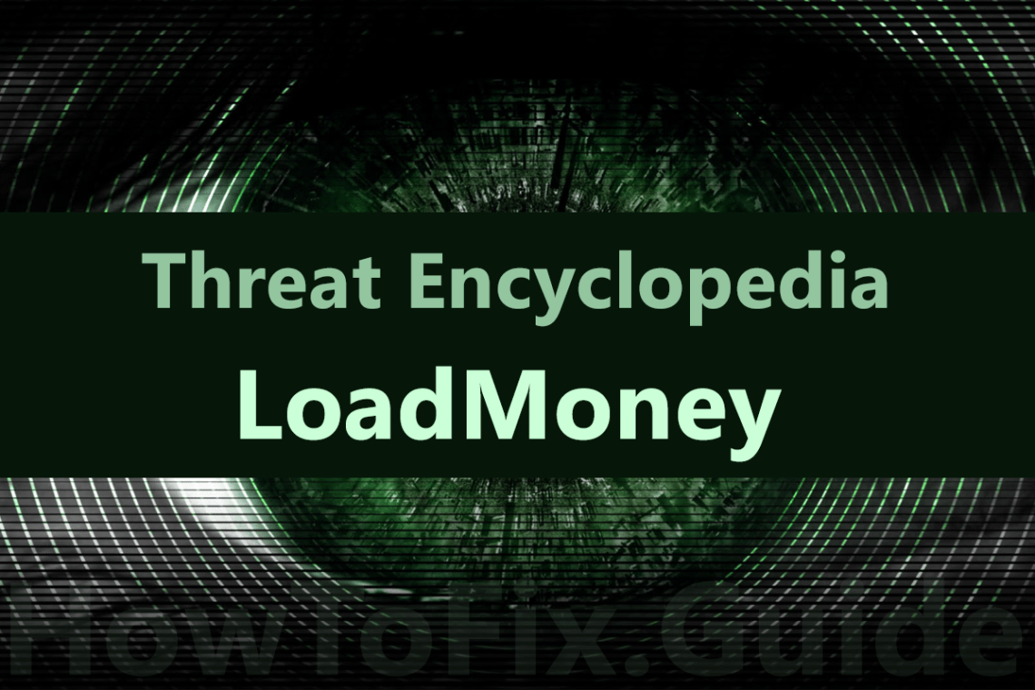 LoadMoney is adware that appears on the screen when antivirus detect suspicious activity.