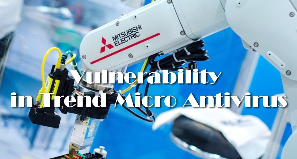 Vulnerabilities in Trend Micro Antivirus