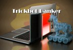 TrickBot uses hacked systems