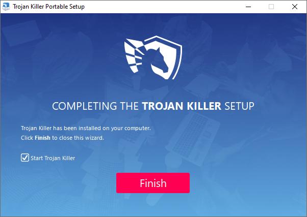 Trojan Killer successful installation