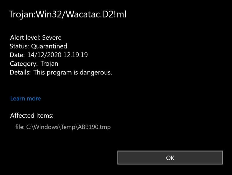 Trojan:Win32/Wacatac.D2!ml found