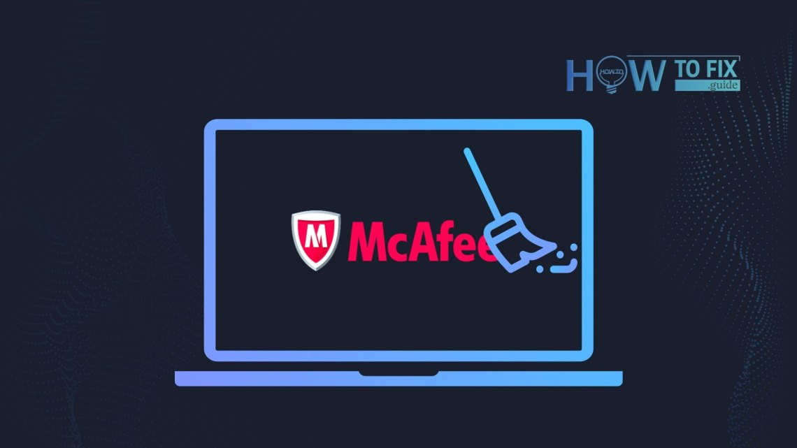Remove McAfee from your PC