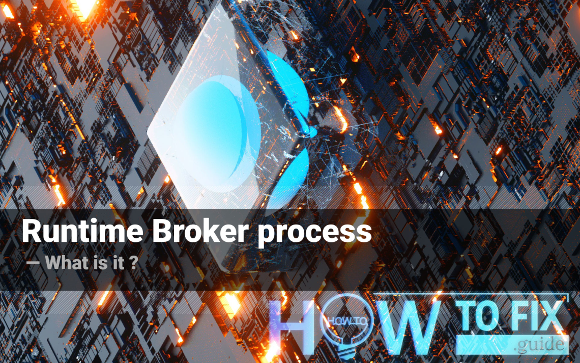Runtime Broker process - what is it?