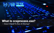 What is ccxprocess.exe? Does it need to run at startup?