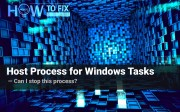 What is Host Process for Windows Tasks?