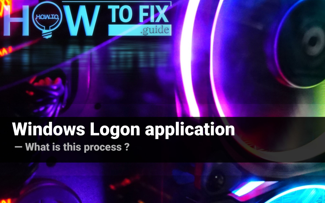 Windows Logon application. What is the purpose of winlogon.exe in Windows?