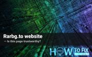 Rarbg.to website. Is that page trustworthy?